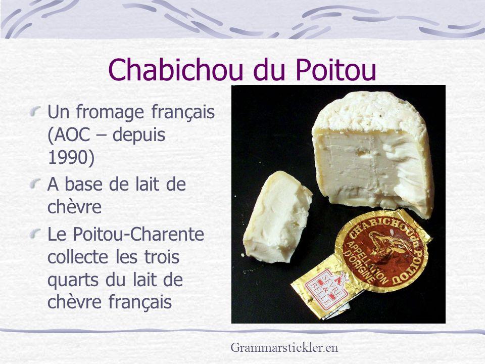 Chabichou du Poitou Un fromage français (AOC – depuis 1990)