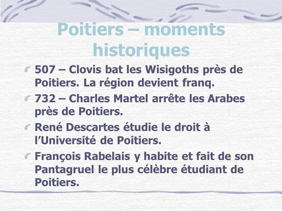 Poitiers – moments historiques
