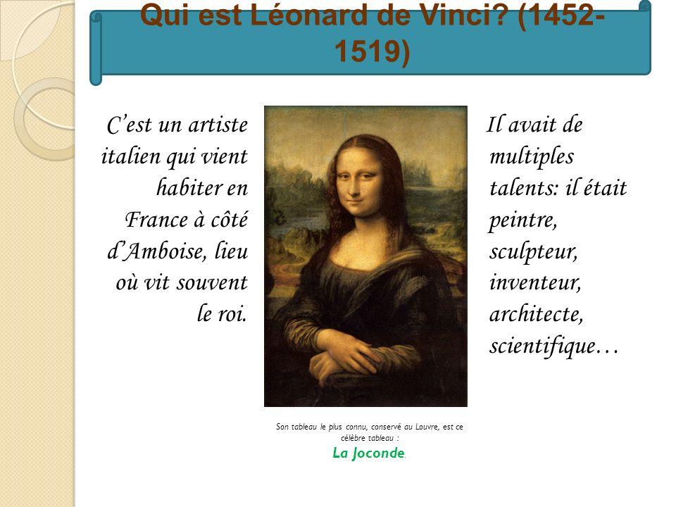 Qui est Léonard de Vinci (1452-1519)