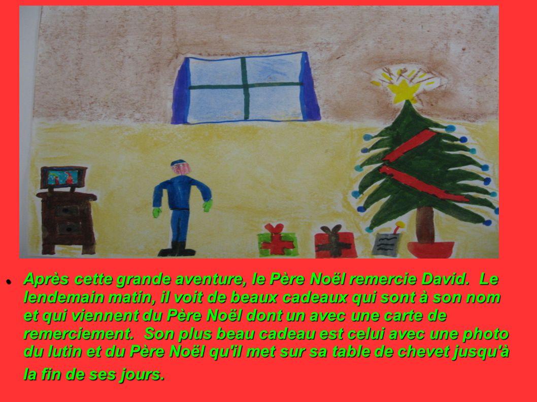 Après cette grande aventure, le Père Noël remercie David