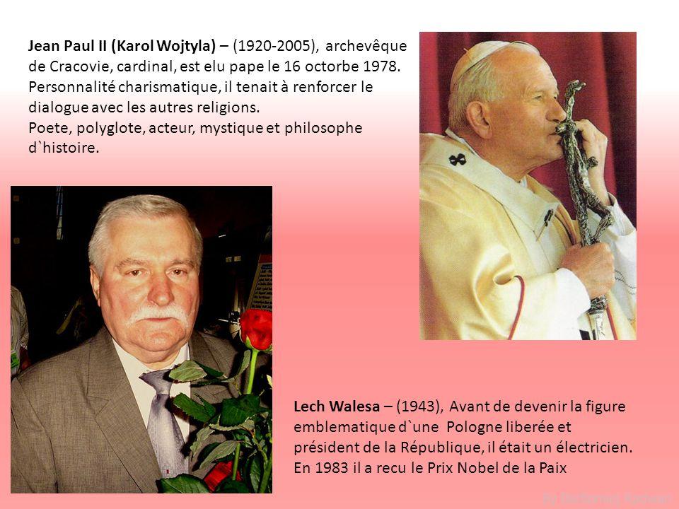 Jean Paul II (Karol Wojtyla) – (1920-2005), archevêque de Cracovie, cardinal, est elu pape le 16 octorbe 1978. Personnalité charismatique, il tenait à renforcer le dialogue avec les autres religions.