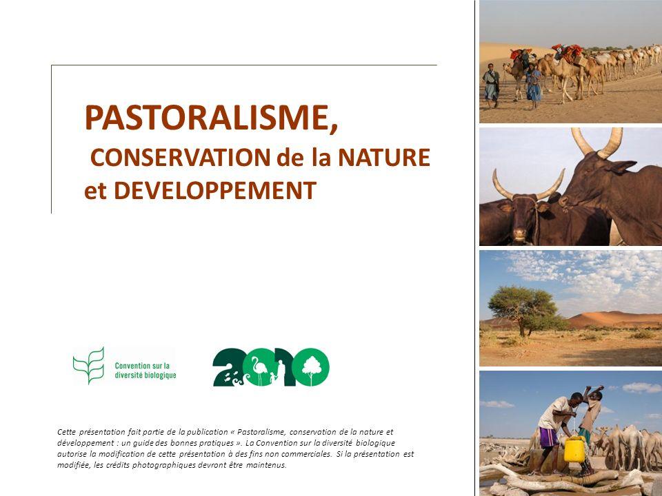 PASTORALISME, CONSERVATION de la NATURE et DEVELOPPEMENT