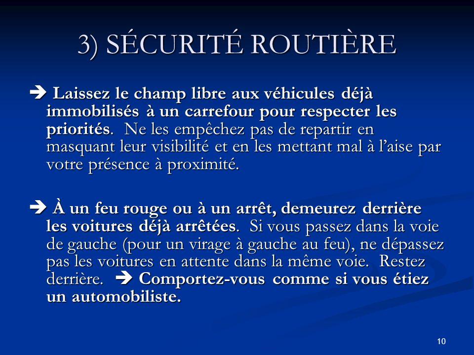 3) SÉCURITÉ ROUTIÈRE
