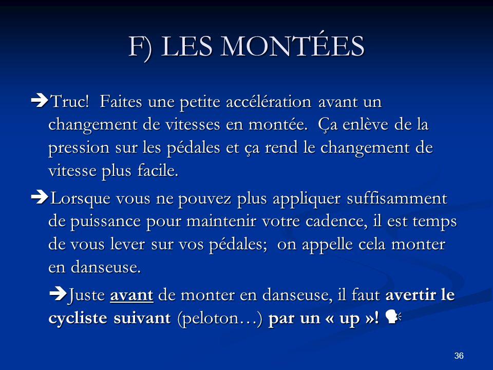 F) LES MONTÉES