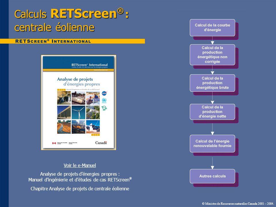 Calculs RETScreen® : centrale éolienne