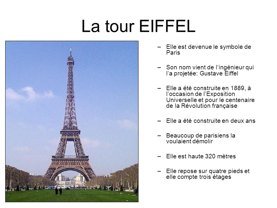 La tour EIFFEL Elle est devenue le symbole de Paris