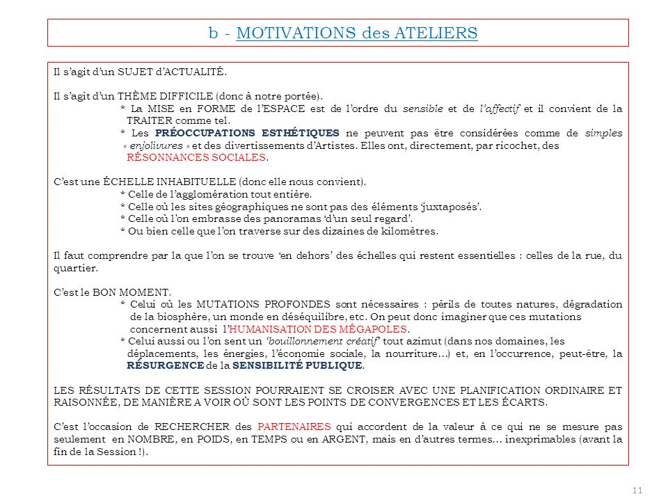 b - MOTIVATIONS des ATELIERS