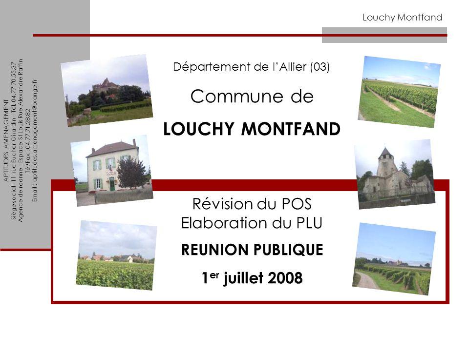 Commune de LOUCHY MONTFAND Révision du POS Elaboration du PLU