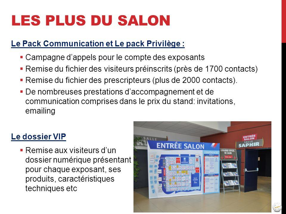 Les plus du salon Le Pack Communication et Le pack Privilège :