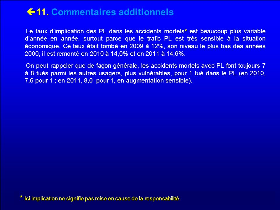 11. Commentaires additionnels