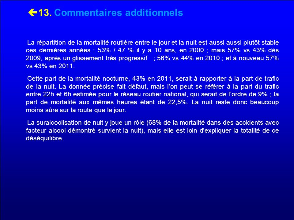 13. Commentaires additionnels