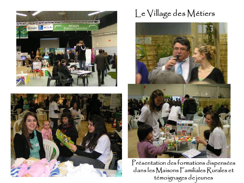 Le Village des Métiers Présentation des formations dispensées dans les Maisons Familiales Rurales et témoignages de jeunes.