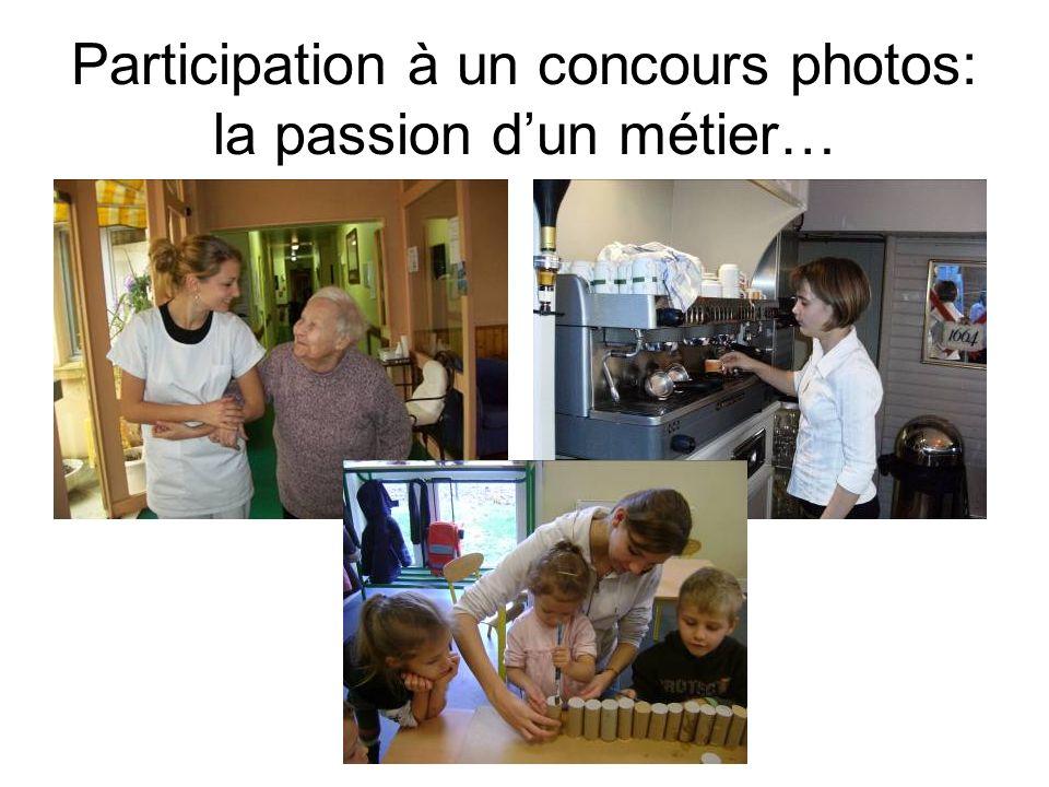 Participation à un concours photos: la passion d'un métier…
