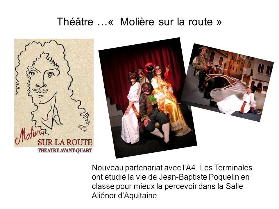 Théâtre …« Molière sur la route »