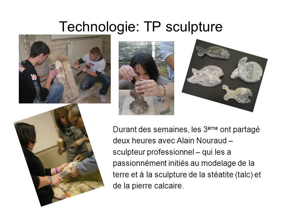 Technologie: TP sculpture