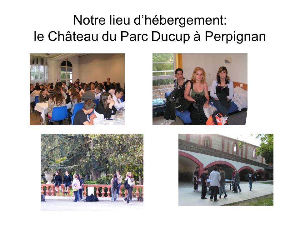 Notre lieu d'hébergement: le Château du Parc Ducup à Perpignan