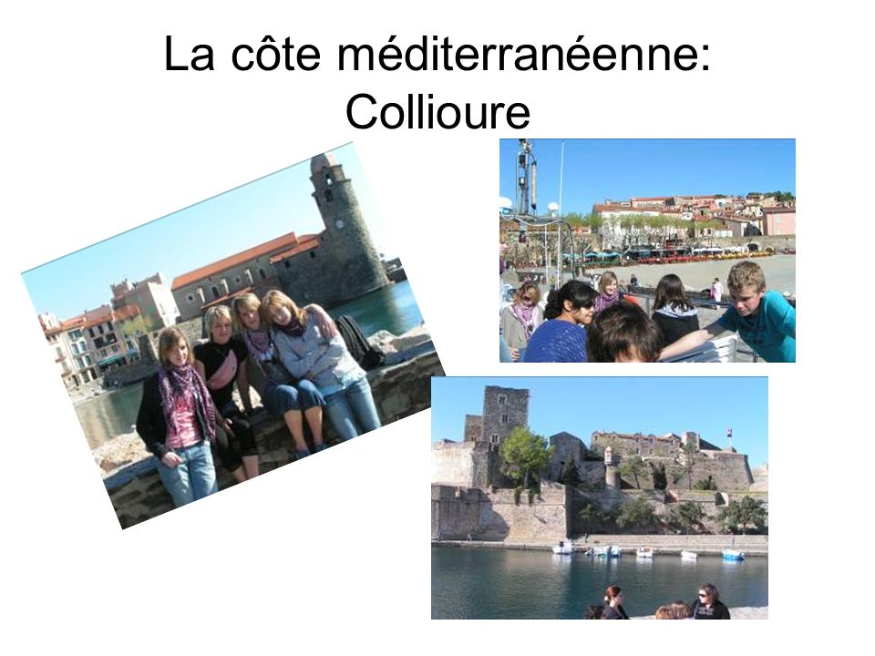 La côte méditerranéenne: Collioure
