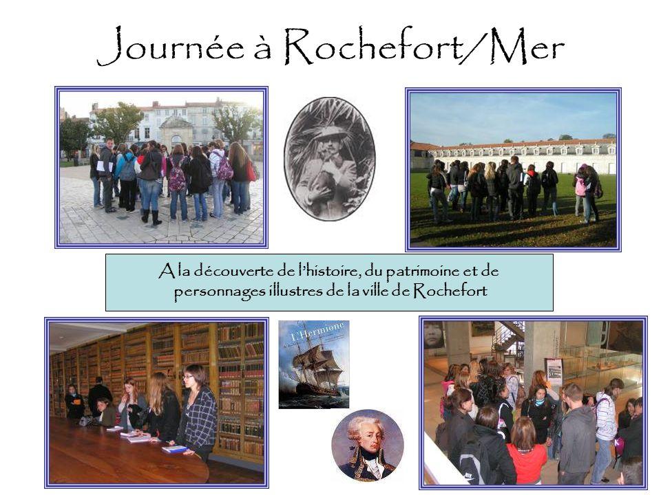 Journée à Rochefort/Mer