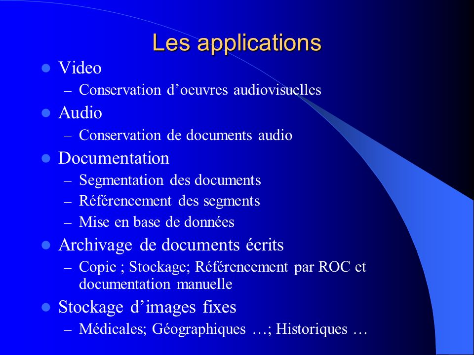 Les applications Video Audio Documentation