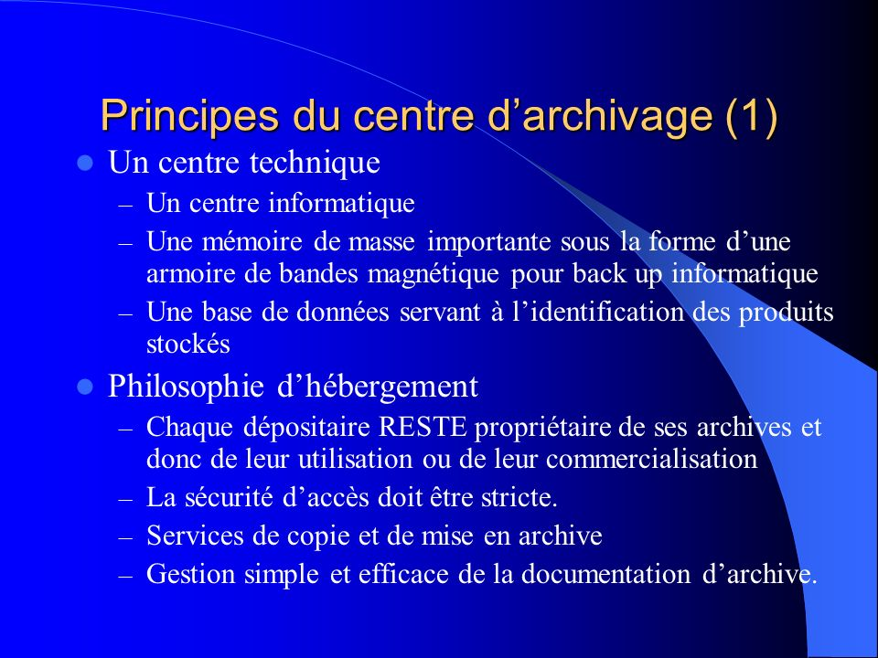Principes du centre d'archivage (1)