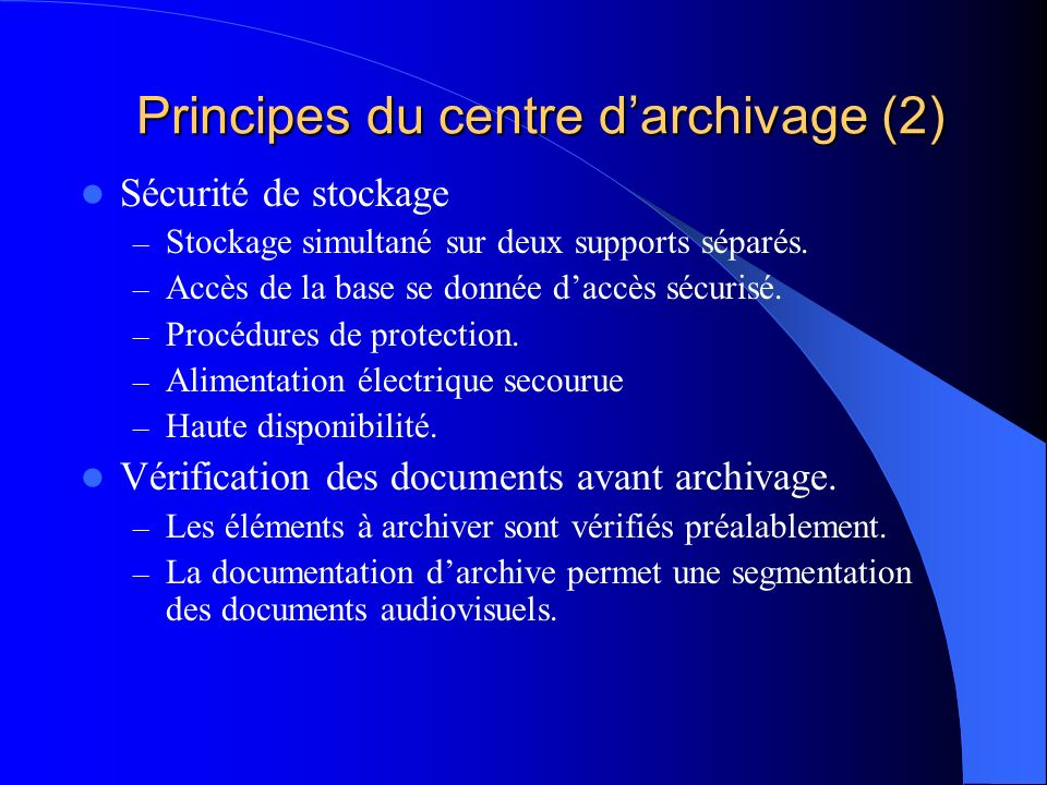 Principes du centre d'archivage (2)