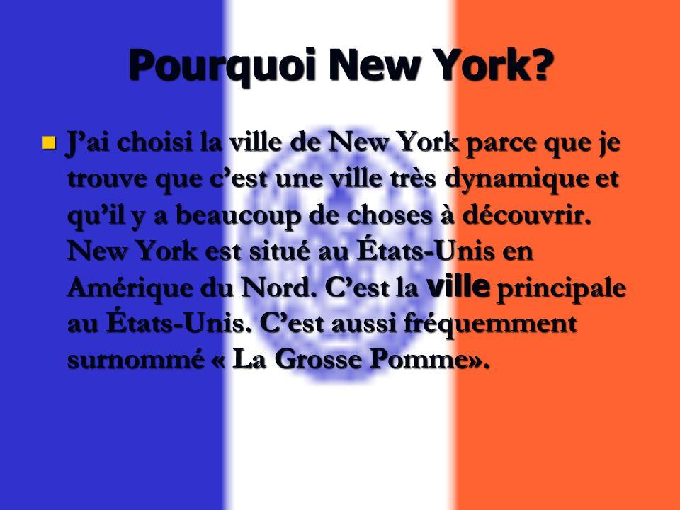 Pourquoi New York