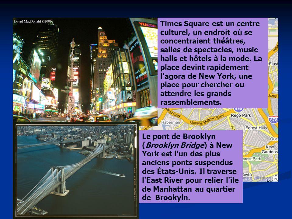 Times Square est un centre culturel, un endroit où se concentraient théâtres, salles de spectacles, music halls et hôtels à la mode. La place devint rapidement l agora de New York, une place pour chercher ou attendre les grands rassemblements.