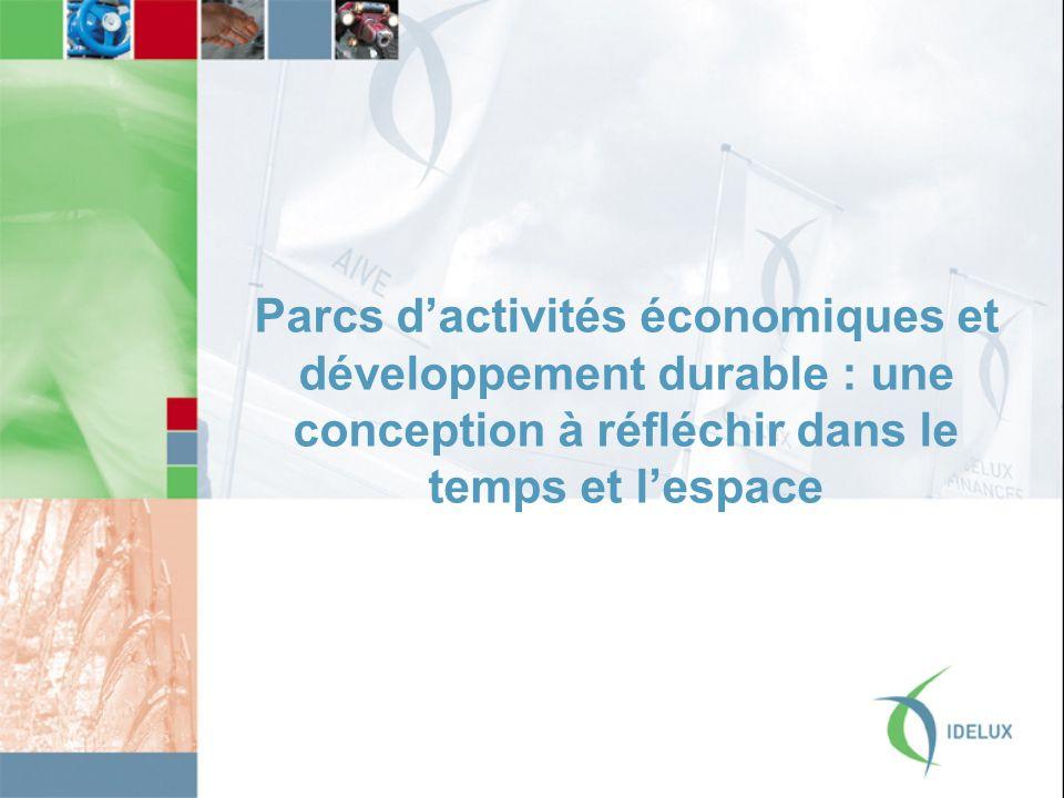 Parcs d'activités économiques et développement durable : une conception à réfléchir dans le temps et l'espace