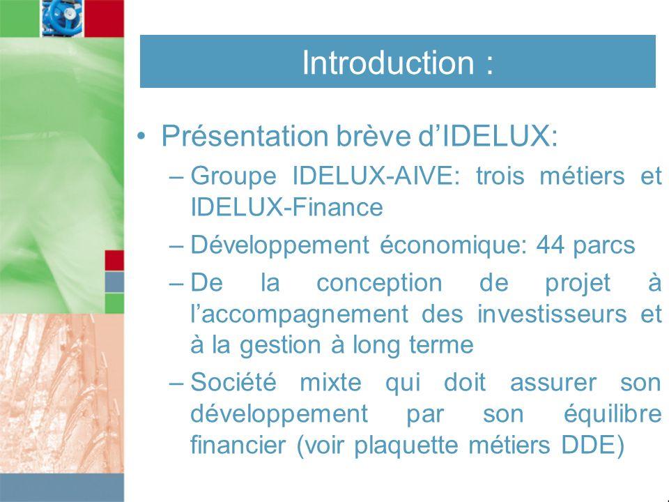 Introduction : Présentation brève d'IDELUX: