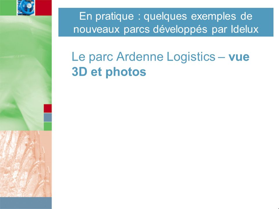 Le parc Ardenne Logistics – vue 3D et photos