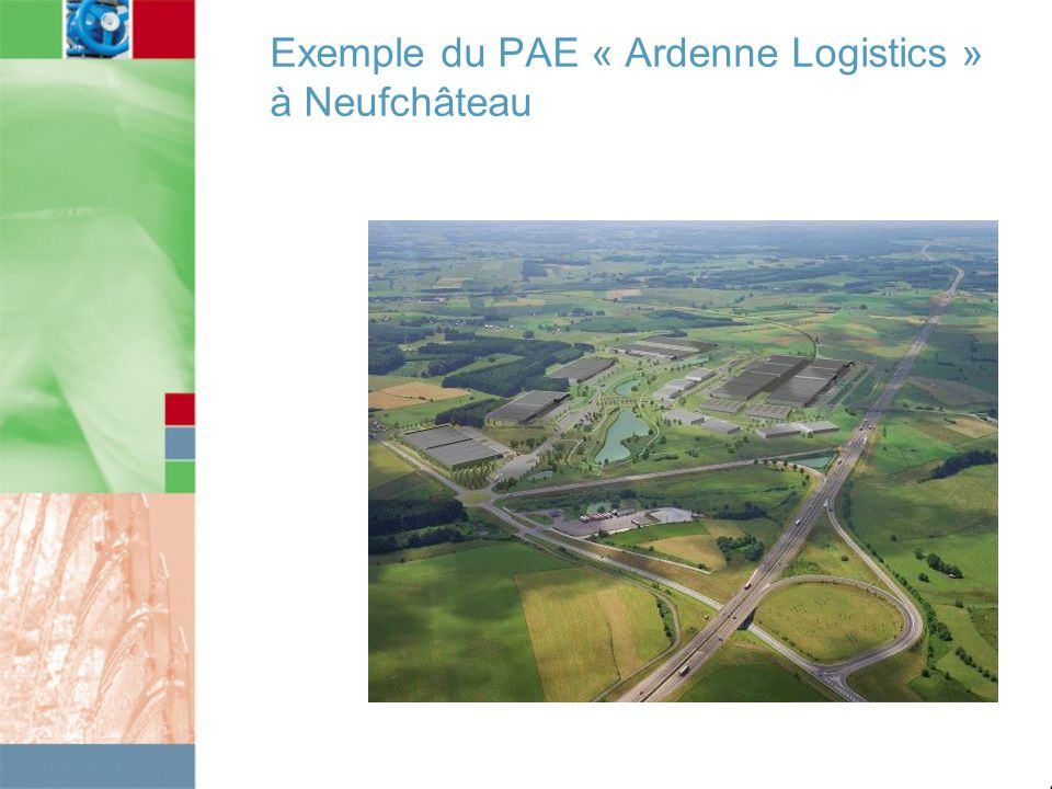 Exemple du PAE « Ardenne Logistics » à Neufchâteau