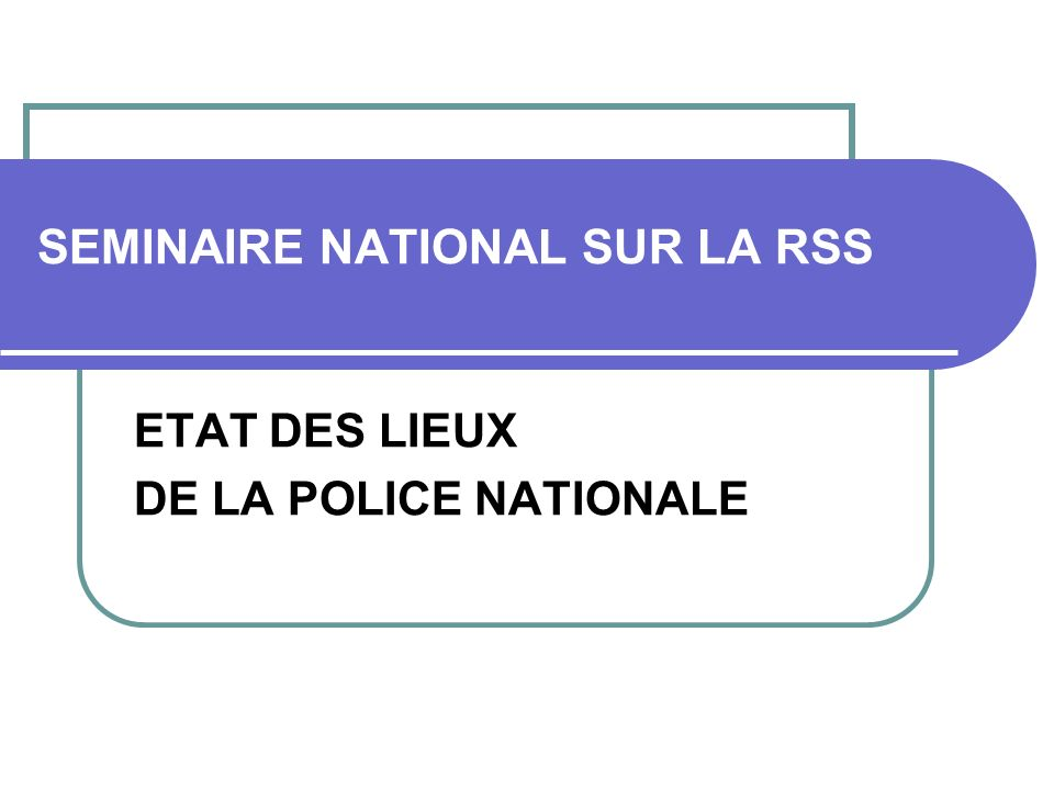 SEMINAIRE NATIONAL SUR LA RSS