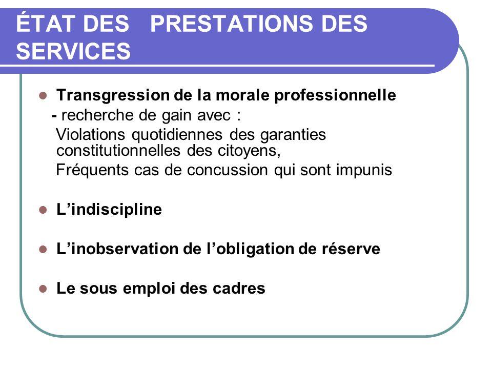 ÉTAT DES PRESTATIONS DES SERVICES