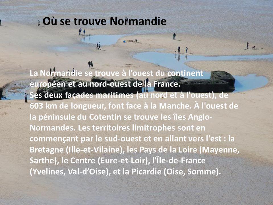 Où se trouve Normandie La Normandie se trouve à l'ouest du continent européen et au nord-ouest de la France.