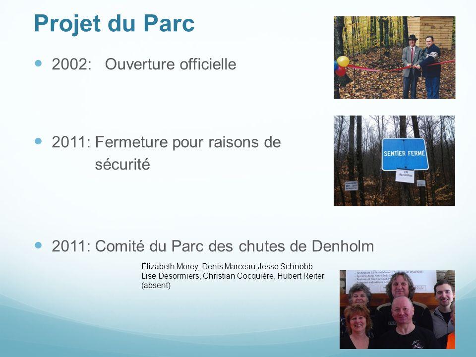 Projet du Parc 2002: Ouverture officielle