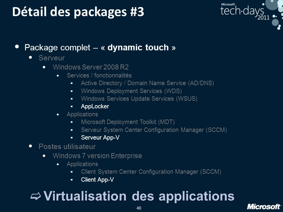 Détail des packages #3 Virtualisation des applications