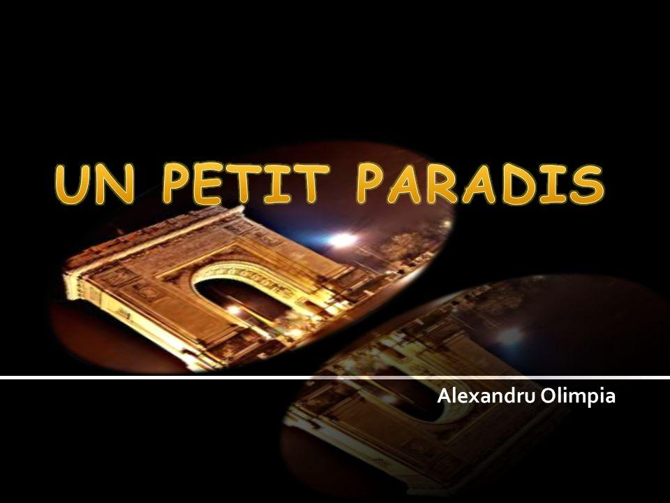 UN PETIT PARADIS Alexandru Olimpia