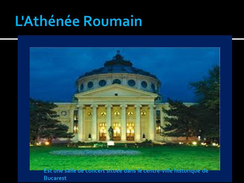L Athénée Roumain Est une salle de concert située dans le centre-ville historique de Bucarest
