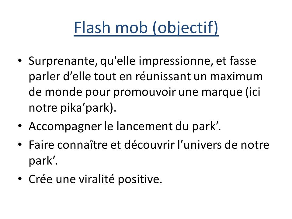 Flash mob (objectif)