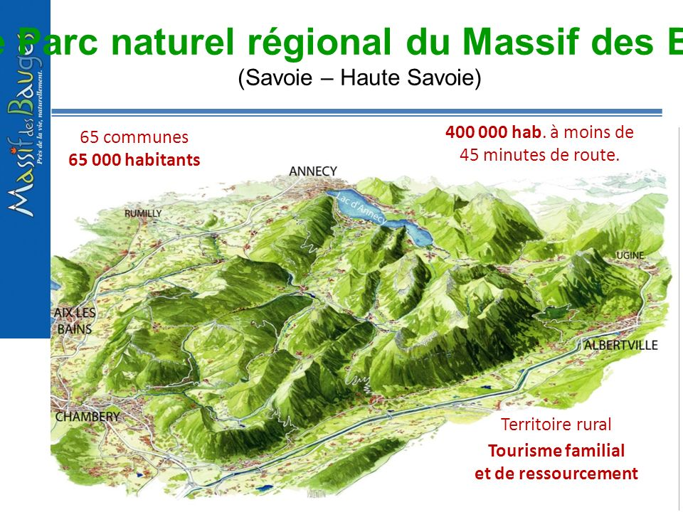 1 -Le Parc naturel régional du Massif des Bauges