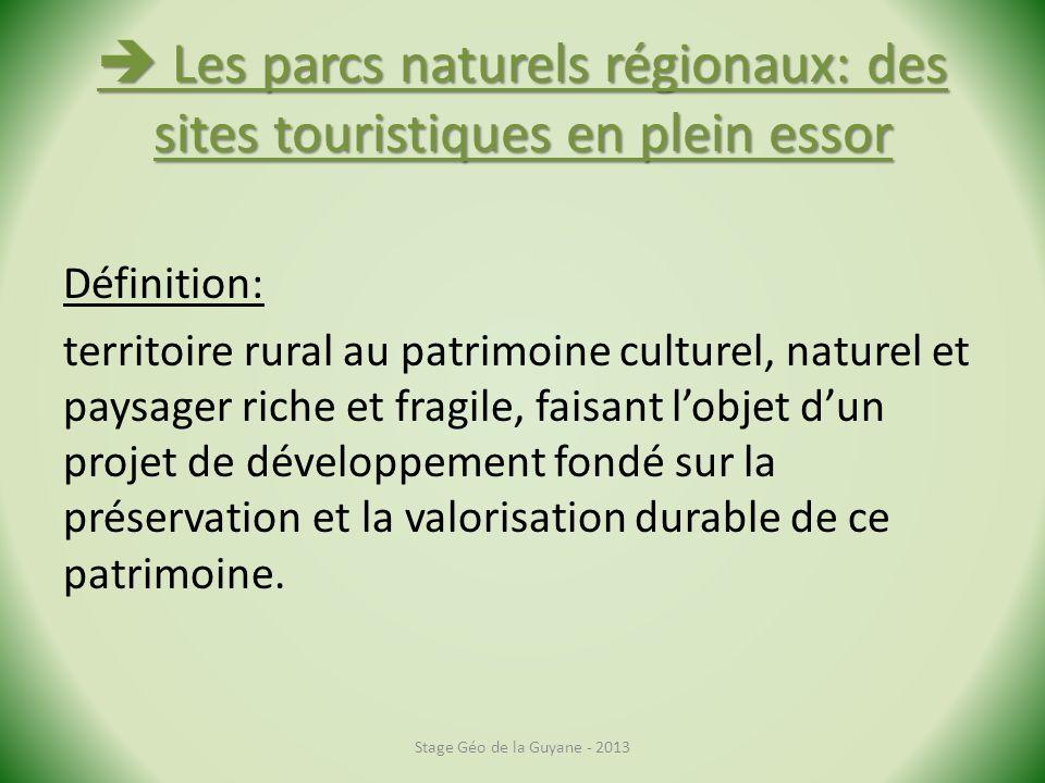  Les parcs naturels régionaux: des sites touristiques en plein essor