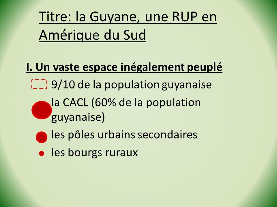 Titre: la Guyane, une RUP en Amérique du Sud