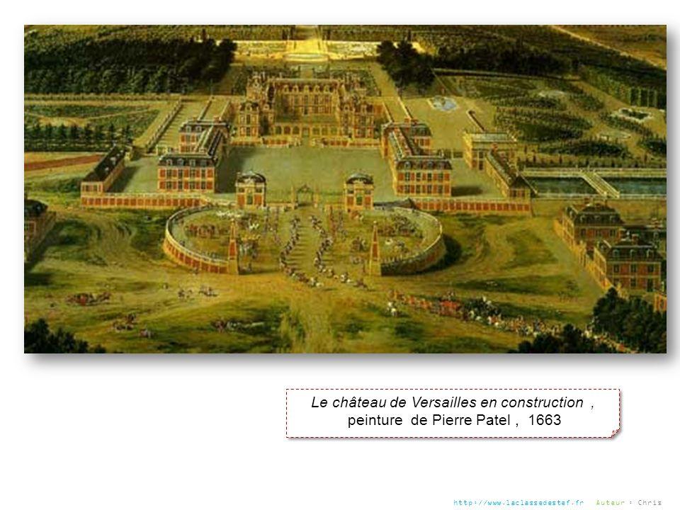 Le château de Versailles en construction ,