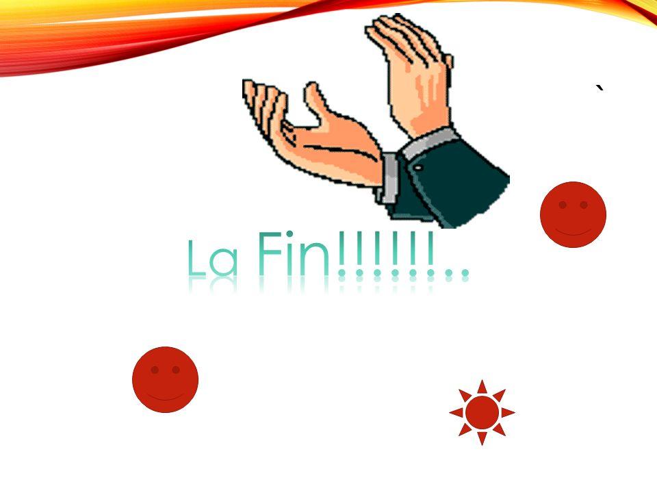 ` La Fin!!!!!!..