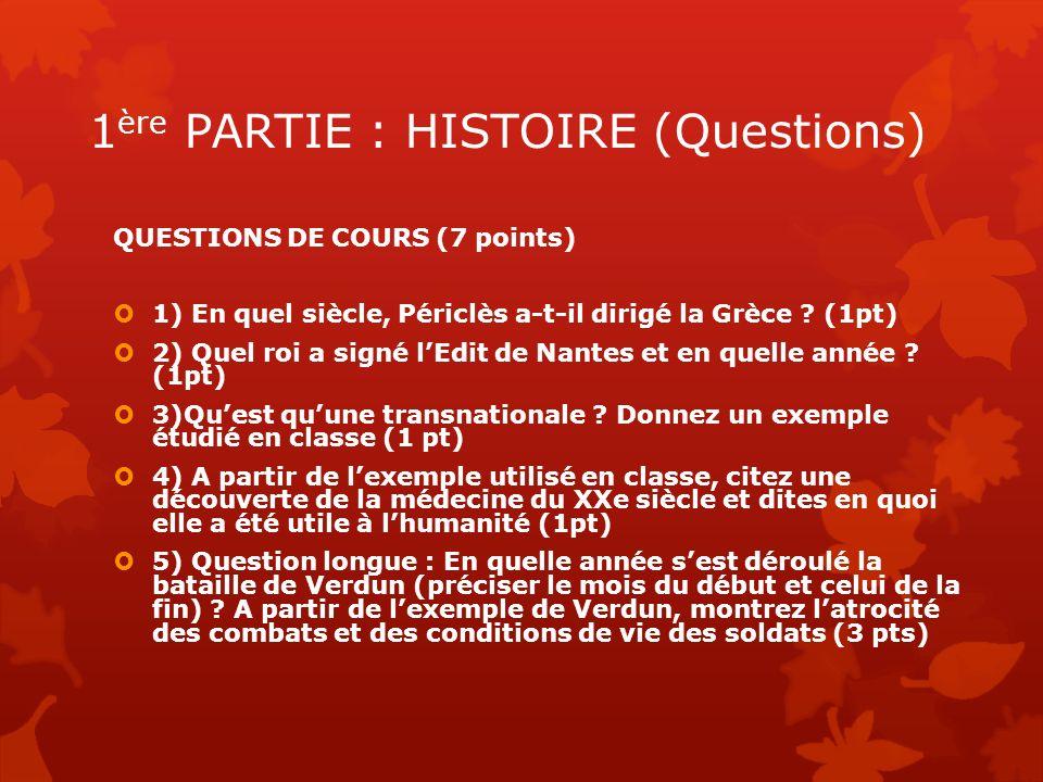 1ère PARTIE : HISTOIRE (Questions)