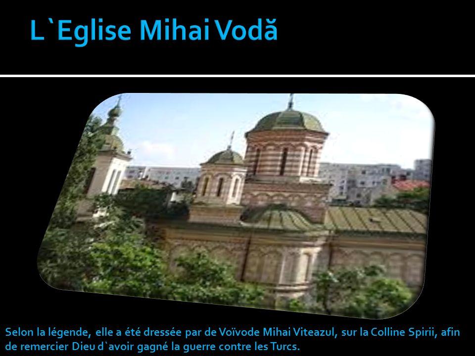 L`Eglise Mihai Vodă