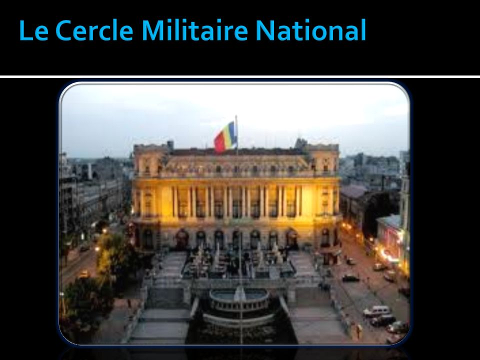Le Cercle Militaire National