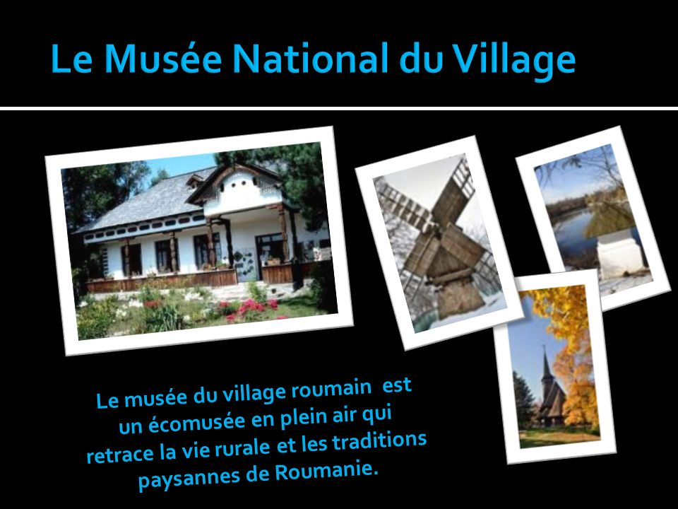 Le Musée National du Village