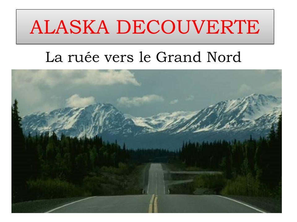La ruée vers le Grand Nord