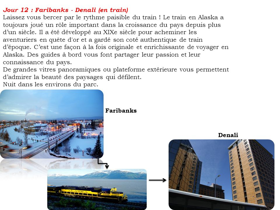 Jour 12 : Faribanks - Denali (en train)